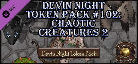 Fantasy Grounds - Devin Night Token Pack #102: Chaotic Creatures 2 (Token Pack)