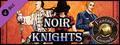 Fantasy Grounds - Noir Knights Free (Savage Worlds)-dlc