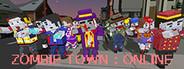 Zombie Town Online : Premium