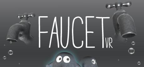 FAUCET VR