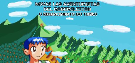 Novas Las Aventurietas del Robercleiton: o Renascimento do TURBO