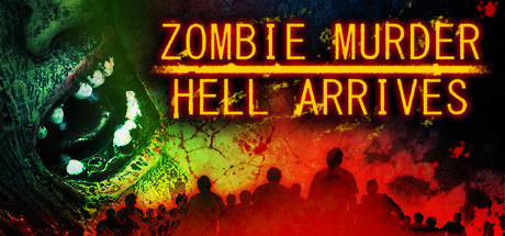 Zombie Murder Hell Arrives