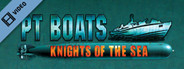 PT Boats: Knights of the Sea Trailer