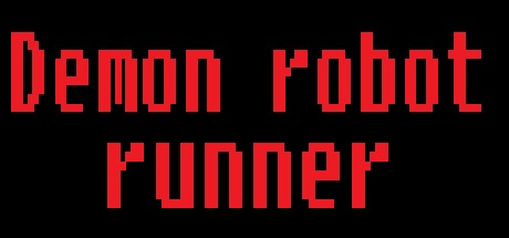 Demon robot runner
