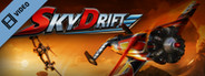 SkyDrift Trailer