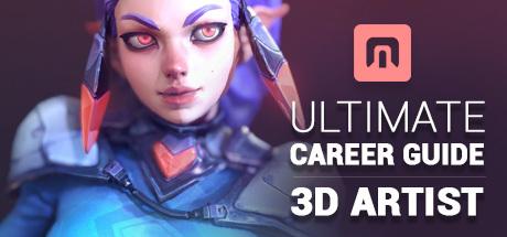 ULTIMATE Career Guide: 3D Artist