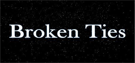Broken Ties