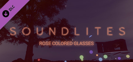 SoundLites: Rose Colored Glasses