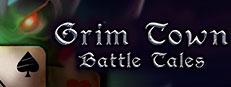 Grim Town: Battle Tales