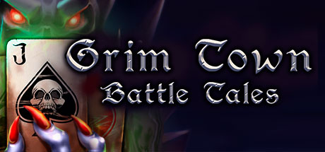 Grim Town: Battle Tales