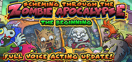 Scheming Through The Zombie Apocalypse: The Beginning cover art