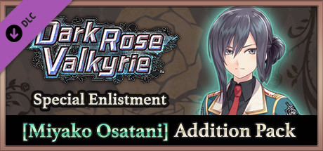 Dark Rose Valkyrie: Special Enlistment [Miyako Osatani] Addition Pack / 特別参戦【小長谷ミヤコ】追加パック / 特別參戰【小長谷都子】追加包