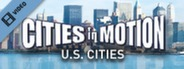 Cities in Motion: US Cities Trailer