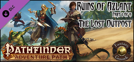 Fantasy Grounds - Pathfinder RPG - Ruins of Azlant AP 1: The Lost Outpost (PFRPG)