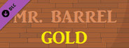 Mr. Barrel - Gold DLC
