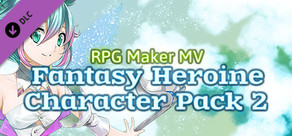 RPG Maker MV - Fantasy Heroine Character Pack 2