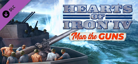 Expansion - Hearts of Iron IV: Man the Guns on Steam