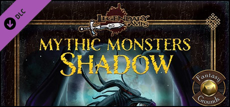 Fantasy Grounds - Mythic Monsters #32: Shadow (PFRPG)
