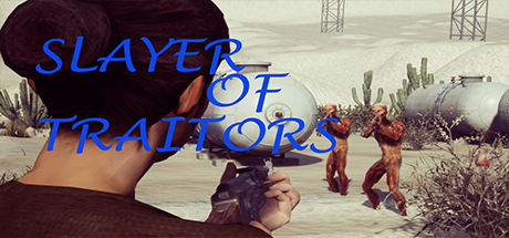 Slayer Of Traitors