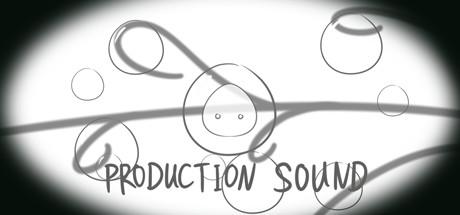 Production Sound / 产声