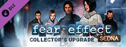 Fear Effect Sedna Collector's Upgrade