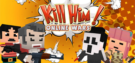 Teaser image for Kill Him! Online Wars