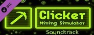 Clicker: Mining Simulator - Soundtrack