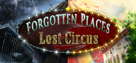 Teaser image for Forgotten Places: Lost Circus