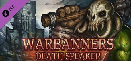 Warbanners: Death Speaker