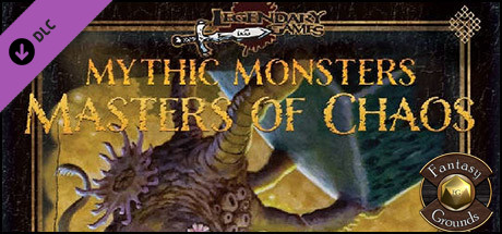 Fantasy Grounds - Mythic Monsters #24: Masters of Chaos (PFRPG)