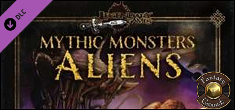 Fantasy Grounds - Mythic Monsters #17: Aliens (PFRPG)
