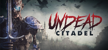 View Undead Citadel on IsThereAnyDeal