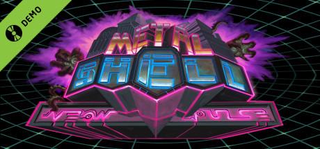 Metal Shell: Neon Pulse Demo
