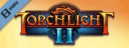 Torchlight 2 Trailer
