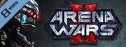 Arena Wars 2 Gameplay Trailer