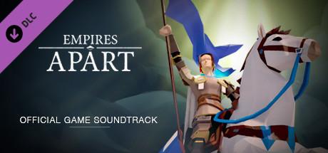 Empires Apart - Soundtrack