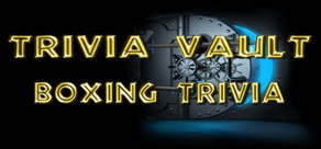 Trivia Vault: Boxing Trivia cover art