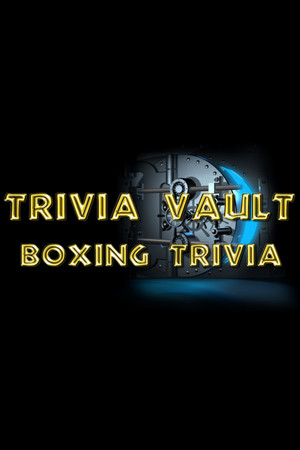 Trivia Vault: Boxing Trivia poster image on Steam Backlog