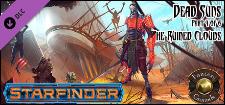 Fantasy Grounds - Starfinder RPG - Dead Suns AP 4: The Ruined Clouds (SFRPG)