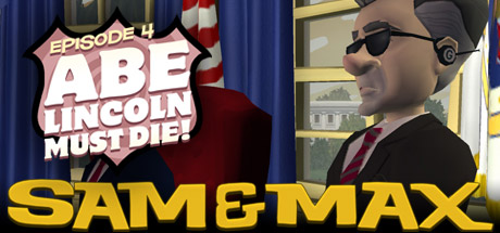 Sam & Max 104: Abe Lincoln Must Die! en Steam