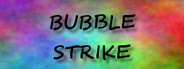Bubble Strike