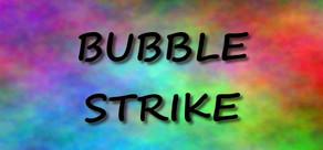 Bubble Strike cover art