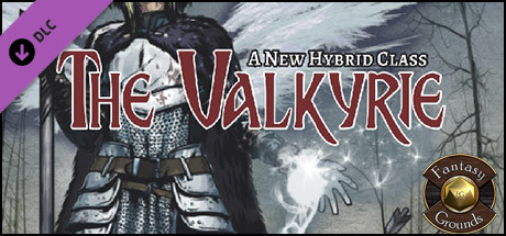 Fantasy Grounds - The Valkyrie: A New Hybrid Class (PFRPG)