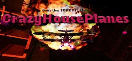 CrazyHousePlanes