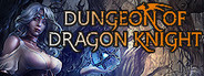 Dungeon Of Dragon Knight