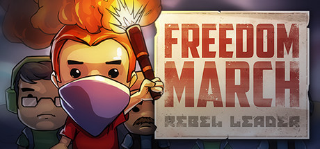 Teaser image for Freedom March: Rebel Leader