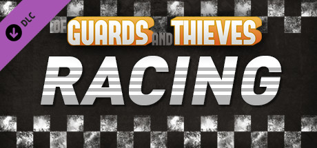Of Guards and Thieves - Racing