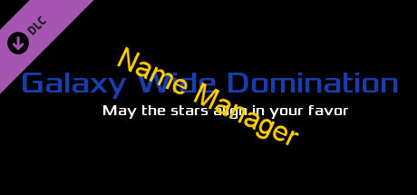 Galaxy Wide Domination - Name Manager