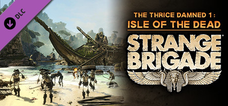 Strange Brigade - The Thrice Damned 1: Isle of the Dead