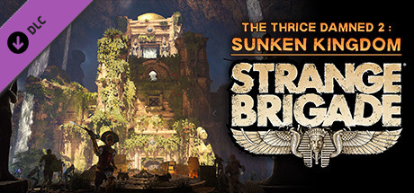 Strange Brigade - The Thrice Damned 2: The Sunken Kingdom
